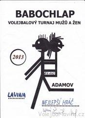 Babochlap 2013 v Adamově - diplom pro nejlepšího hráče