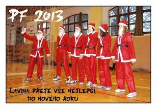 Lavina na Vánočním turnaji AVL 2012 + PF 2013